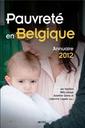 Pauvreté en Belgique. Annuaire 2012