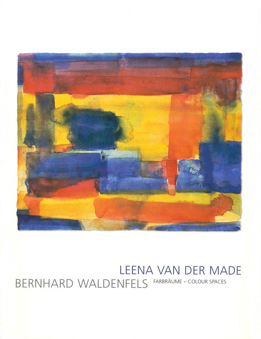 Katalog Farbräume / Colour Spaces von Leena van der Made mit einem Vorwort von Bernhard Waldenfels 2005, Schenkung