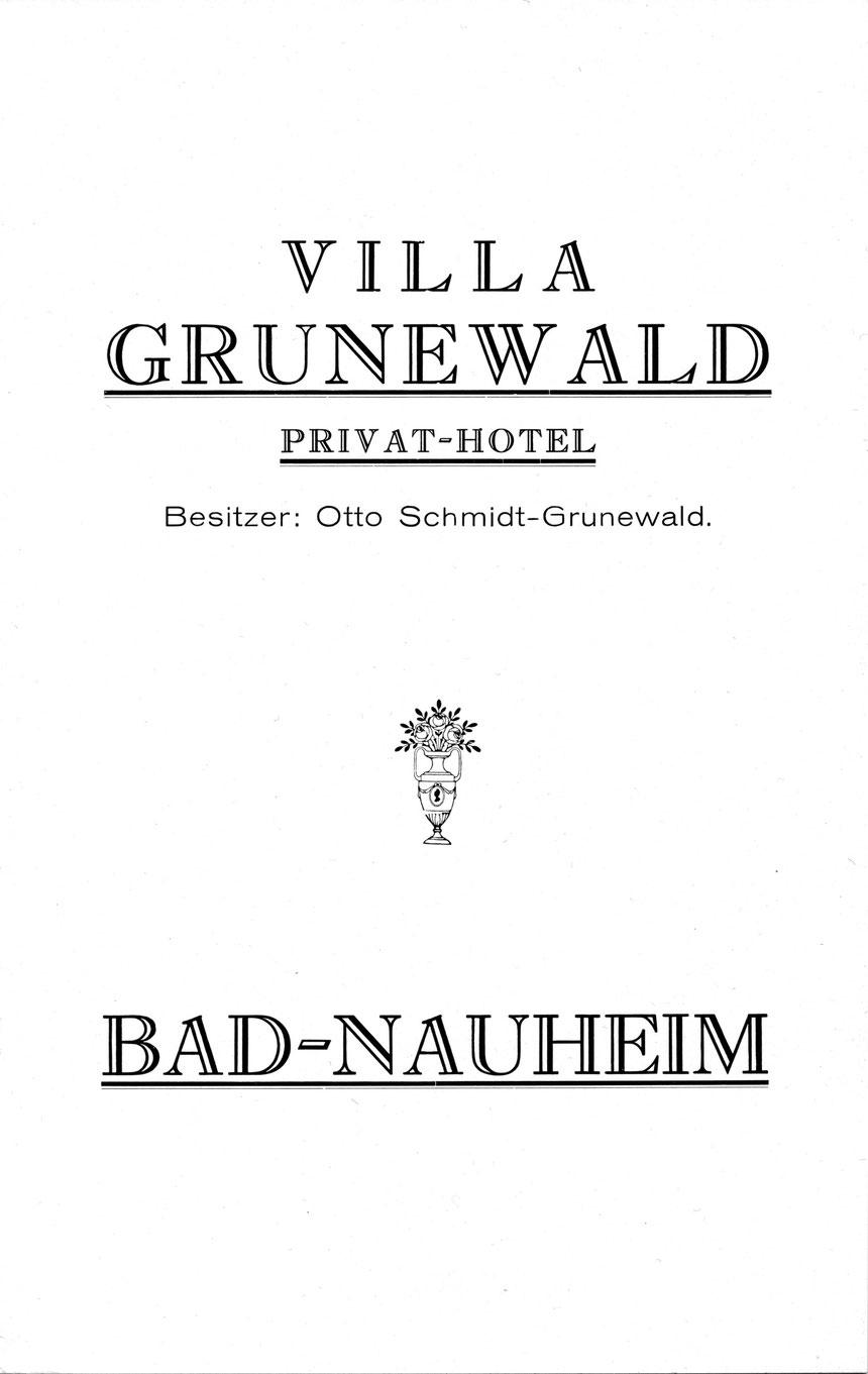 Hotelprospekt Villa Grunewald, Herausgeber, Otto Schmidt-Grunewald, der wie die damals 35-jährige Rita Issberner-Haldane, Elvis persönlich kennenlernte