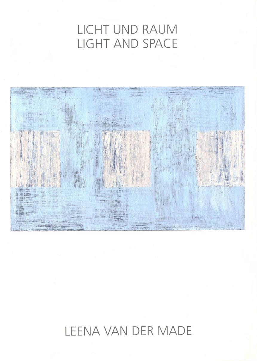 Katalog Licht und Raum / Light and Space von Leena van der Made mit einem Vorwort von Cathrin Nielsen 2009, Schenkung