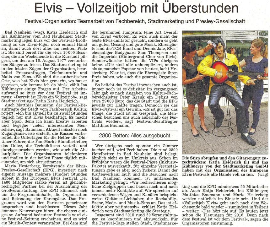 Elvis - Vollzeitjob mit Überstunden, WZ 12.08.2015, Text und Fotos: wag
