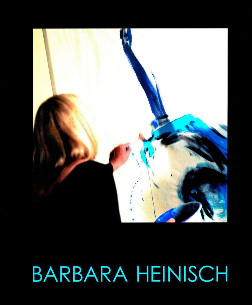 Katalog Oberhessisches Museums Giessen: Barbara Heinisch Malerei als Ereignis, Vorwort: Friedhelm Häring, Fotos: Clemens Charles Rump 2007