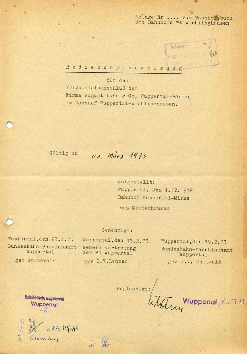Mit Gültigkeit vom 01. März 1973 liegt mir eine Bedienungsanweisung des Gleisanschlusses der Firma Luhn vor.