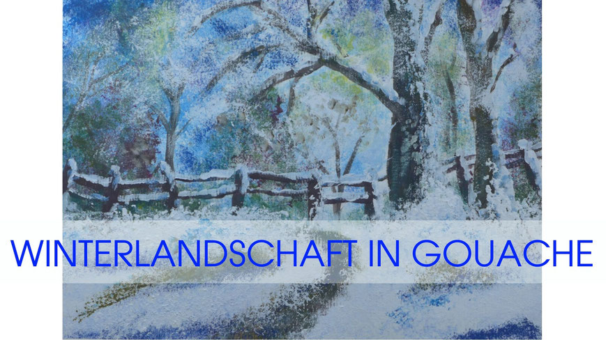 Inspiration - Winterlandschaft in Gouache malen - DIY-Projekt