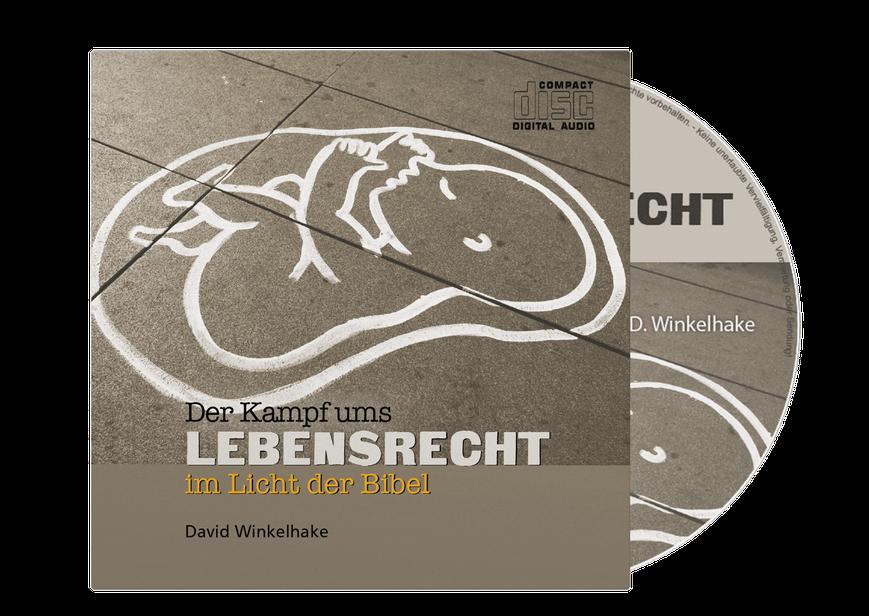 Jetzt bei CMV Hagedorn verfügbar: Der Kampf ums Lebensrecht im Licht der Bibel (Audio-CD)