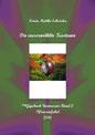 Karin Mettke-Schröder/Die auserwählte Kastanie/Pflanzenfabel aus dem ™Gigabuch Universum Band 2/2016
