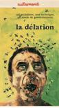 Numéro dédié à la délation de la revue Autrement en 1987