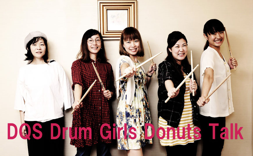 DQS DRUM GIRLS DONUTS TALK