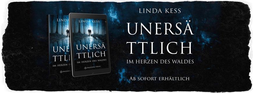 Unersättlich: Im Herzen des Waldes - Linda Kess