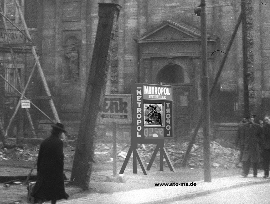 Saltzstraße mit Metropol-Schaukasten Ende 1940er Jahre - Kollage