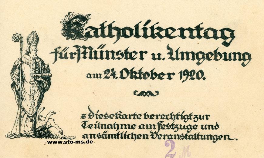 2 Mark Eintritt - Eintrittskarte zu allen Veranstaltungen eines ,kleinen' Katholikentages aus dem Jahre 1920 mit Motiv des Hl. Ludgerus mit Gänsen