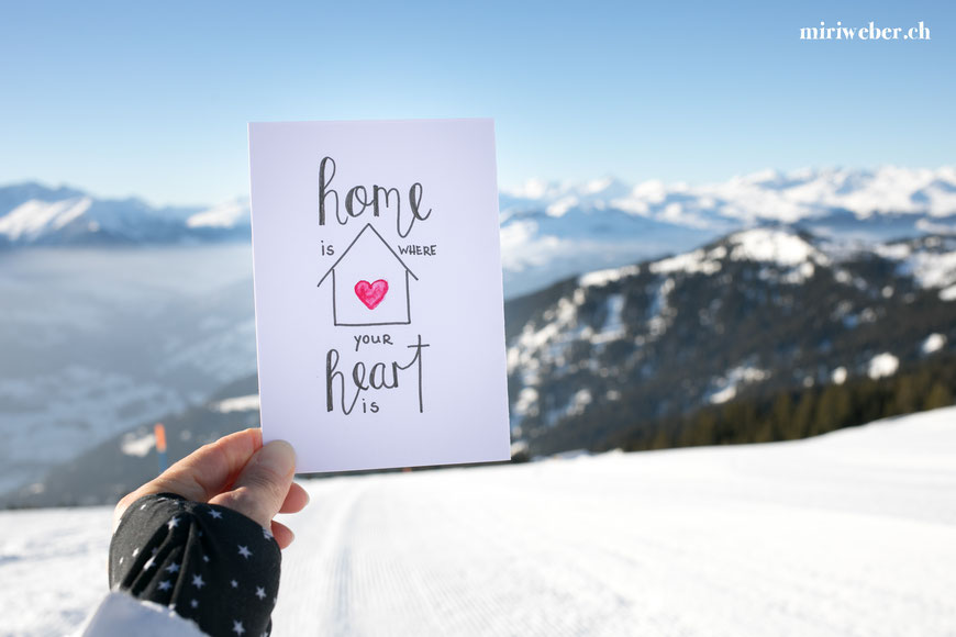 home is where your heart is, lettering, blog schweiz, creative content creator, graubünden, laax,