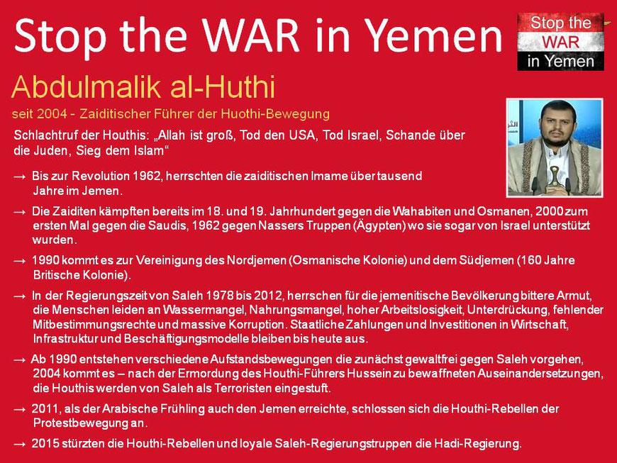 JEMEN UND DIE HOUTHI-REBELLEN Saudi Arabiens Krieg im Jemen – eine Chronik des Völkermords! 26. März 2015 - Saudi Arabien, Marokko und Sudan greifen den Jemen an!
