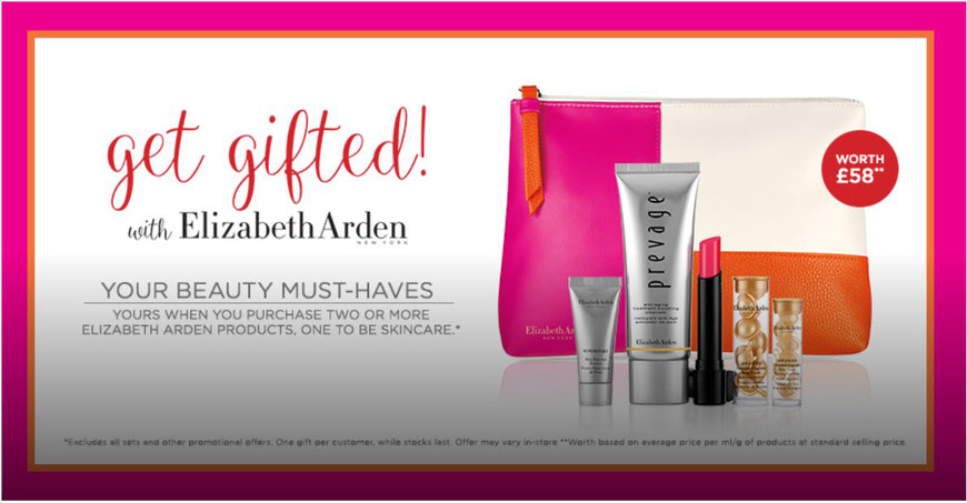 Get gifted with Elizabeth Arden your Beauty Must-Haves - Free Gift
