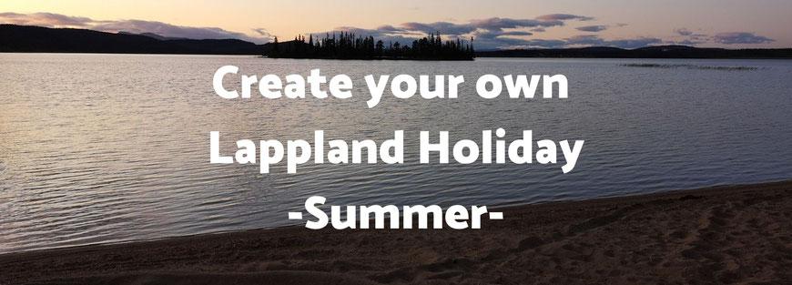 Individual Summer Holiday Lappland
