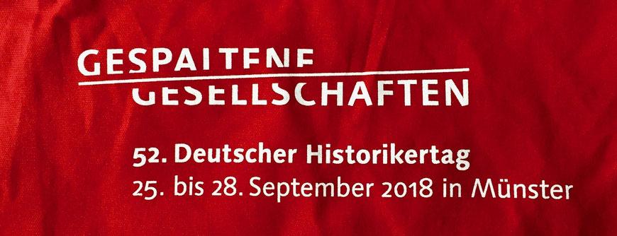 Gespaltene Gesellschaften Historikertag 2018