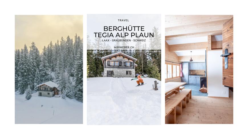 Berghütte, Maiensäss, Ferienhaus, mieten, Flims, Laax, Tegia Alp Plaun, Hütte Plaun, Fotograf, Content Creation, Travel Blog, Tipps, Familien Blog, Schweiz, Graubünden