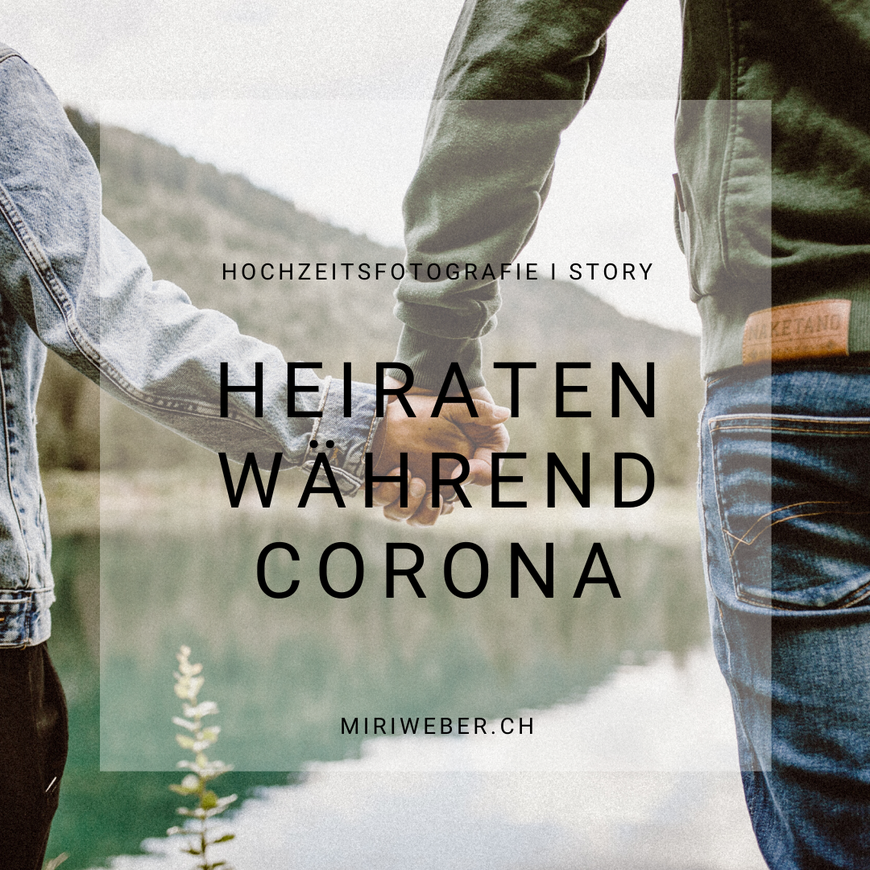 heiraten, hochzeit, corona, mai, 2020, sommer 2020, flims, laax, hochzeitsfotografin, fotograf, love shooting