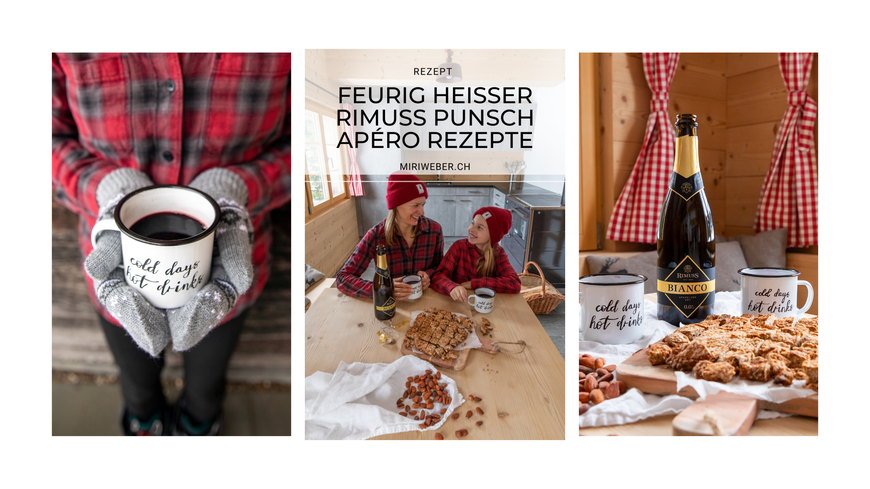 Content Creator Schweiz, Rezept, Punsch, alkoholfrei, Rimuss Bianco, Winter Drink, Winter Apero, Rezepte, gesund, heisser Holunderbeerensaft, Foodblog Schweiz