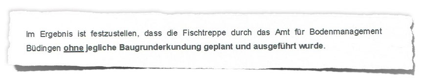 Zitat aus dem Gutachten des vom Amt für Bodenmanagement beauftragten Gutachters/Ingenieurbüros.