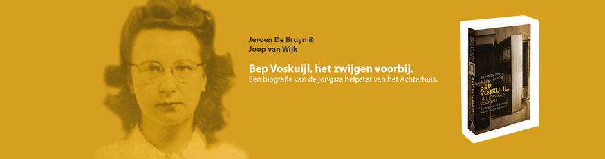 Bep Voskuijl, het zwijgen voorbij. De jongste helpster van het Achterhuis.  www.gratisboekpromoten.jimdo.com