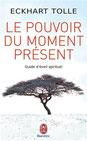Eckhart Tolle : Le pouvoir du moment présent