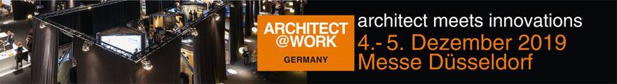 Architect@Work, 4.-5. Dezember 2019 Messe Düsseldorf