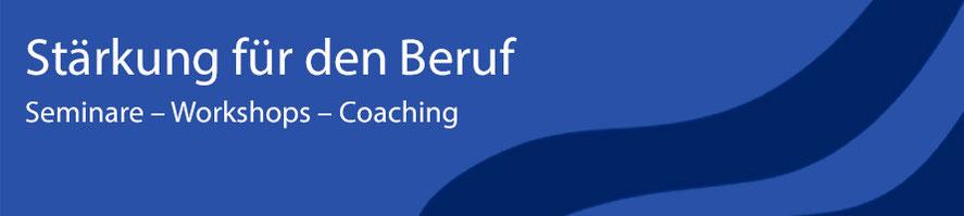 Stärkung für den Beruf, Seminare und Coaching in Bonn für Frauen