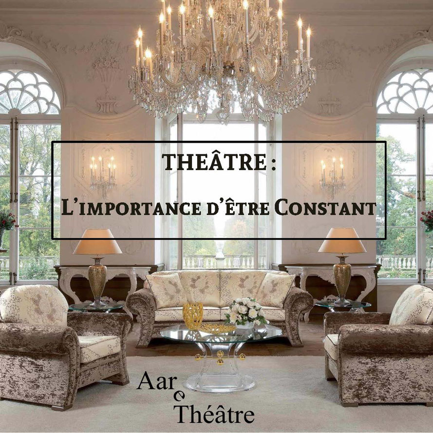 "Photo: flyer  du spectacle ""L'importance d'être constant"" par AareThéâtre"
