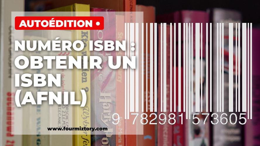 Comment faire une demande de numéro ISBN à L'AFNIL ?