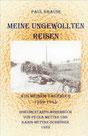 Meine ungewollten Reisen. Aus meinem Tagebuch 1939-1945 von Paul Krause/Dokumentarfilmdrehbuch von Petra Mettke und Karin Mettke-Schröder