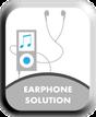 EARPHONE SOLUTION