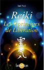 REIKI, les 9 principes de libération, livre de Daniel MEYRIE