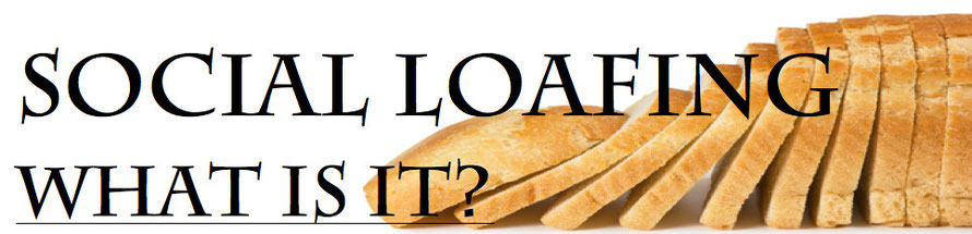 Social Loafing - What Is It? - WalkIt Science