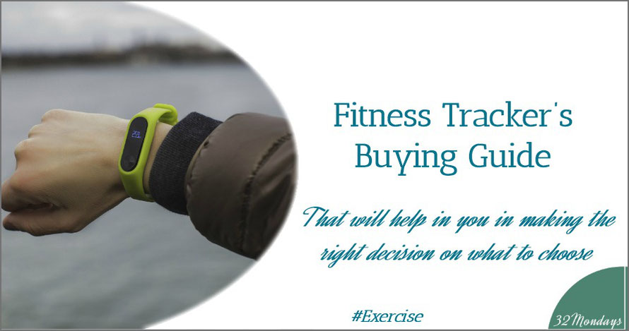 Fitness Tracker's Buying Guide