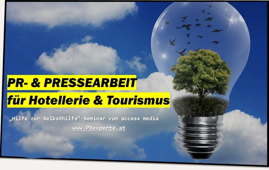 Pressearbeit ohne Agentur, PR-Kurse für Hotels und Tourismusbetriebe