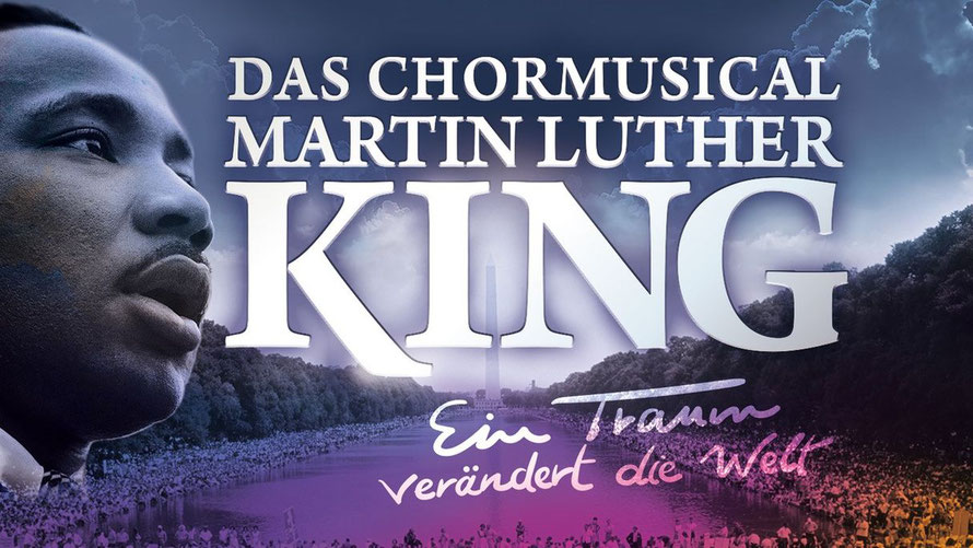 Chor-Musical Martin Luther King - 2020 in Hessen-Nassau zu Gast | Bild: Creative Kirche
