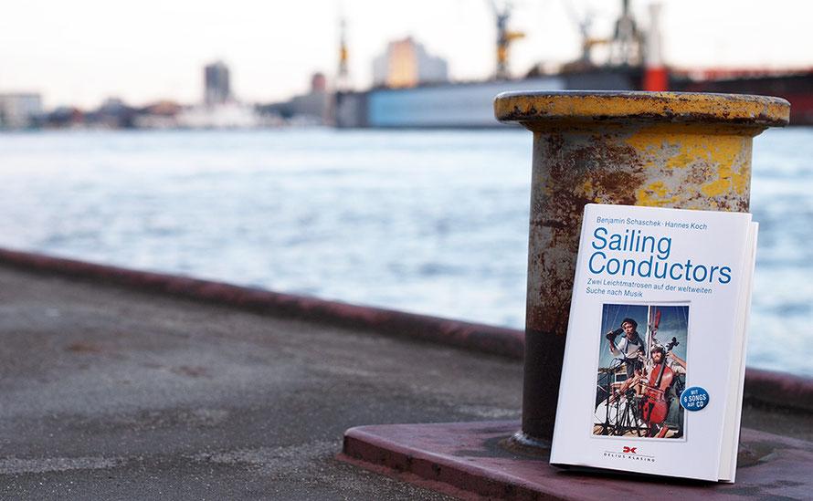 Sailing Conductors Segeln Segelschiff Buch Musik Reisebericht Freizeit Alltagsabenteuer Alltagsabenteurer