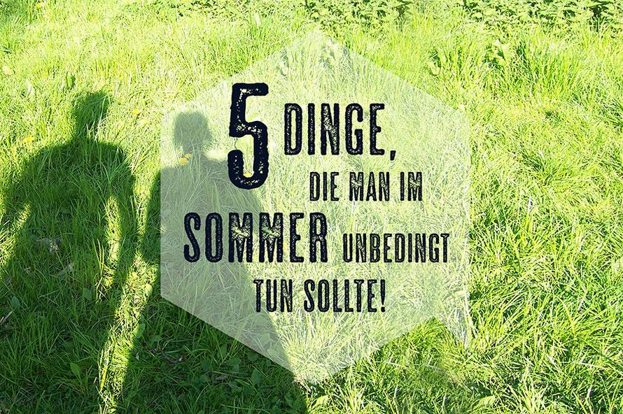 Freizeit Tipps Sommer Hamburg Liste 5 Dinge die man im Sommer tun sollte Wiese Freibad Alltagsabenteurer Alltagsabenteuer