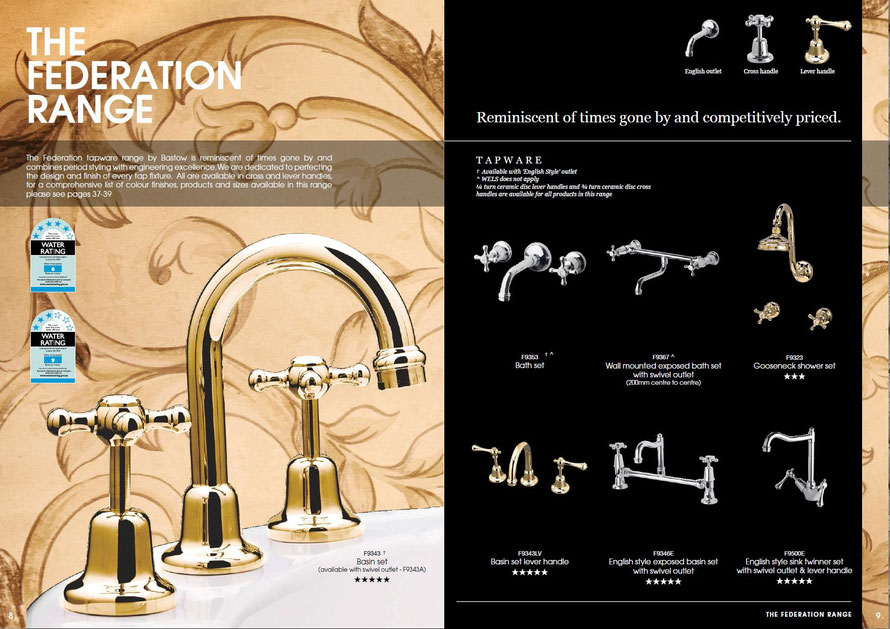 The Bastow Federation tapware is reminiscent of times gone by and combines period styling with engineering excellence. Available in cross, lever handles & porcelain lever handles, traditional brass gold, classic chrome finishes and 'English Style' outlet.