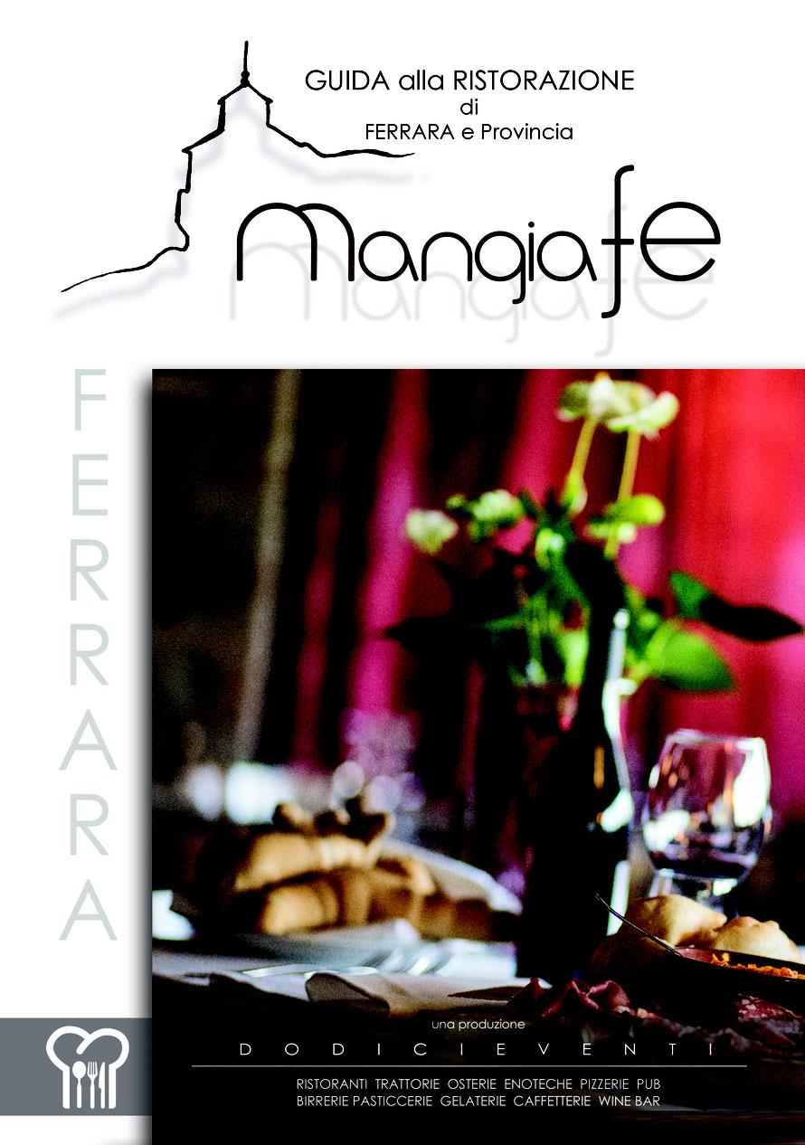 MangiaFe nasce come Guida alla Ristorazione di Ferrara e Provincia f4f9ebe66b2