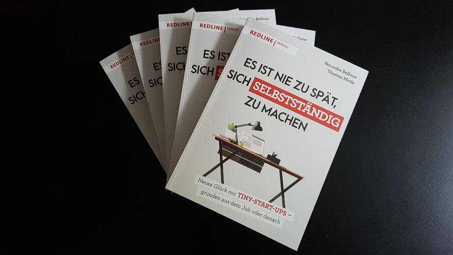 """""""Es ist nie zu spät, sich selbstständig zu machen"""", Bellone/Matla, Redline Verlag 2020 © Bellone Franchise Consulting GmbH"""