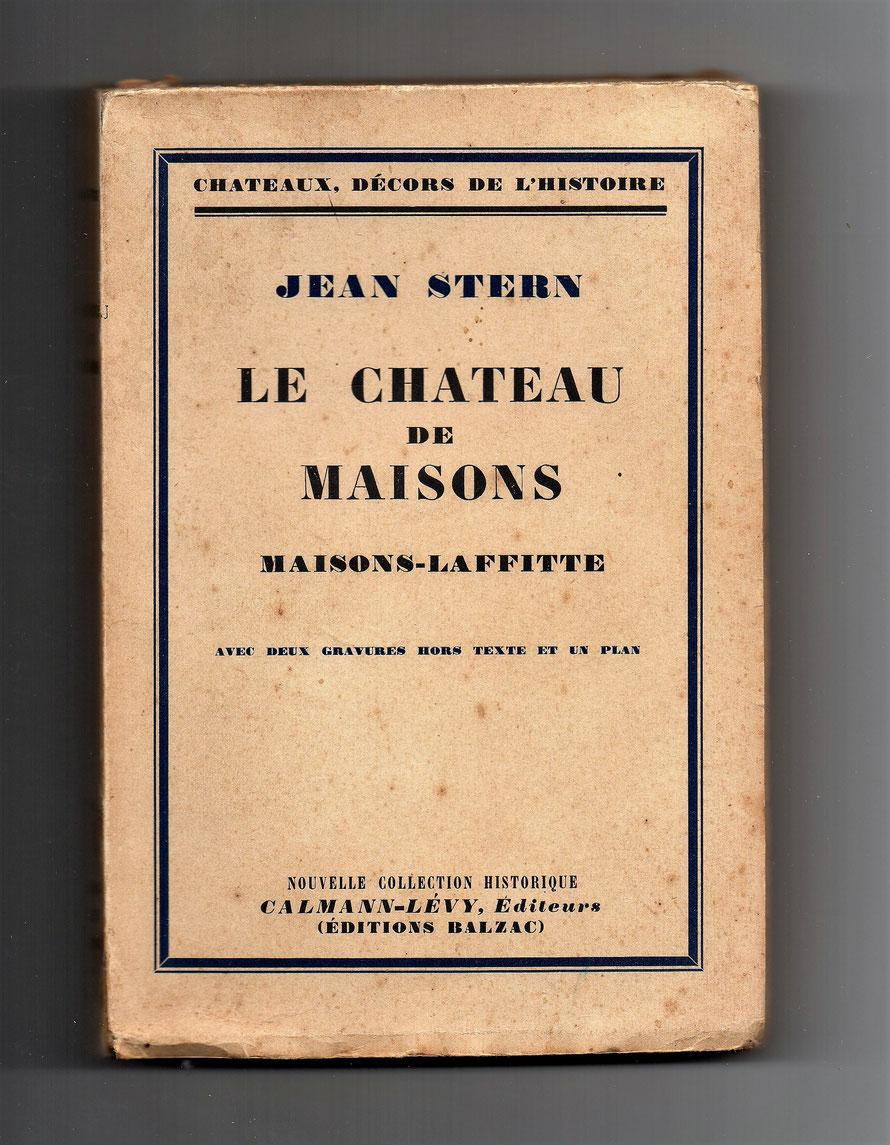 """Couverture de l'édition originale """"Le Chateau de Maisons"""" Par Jean Stern, édité par Calman-Lévy en 1934"""