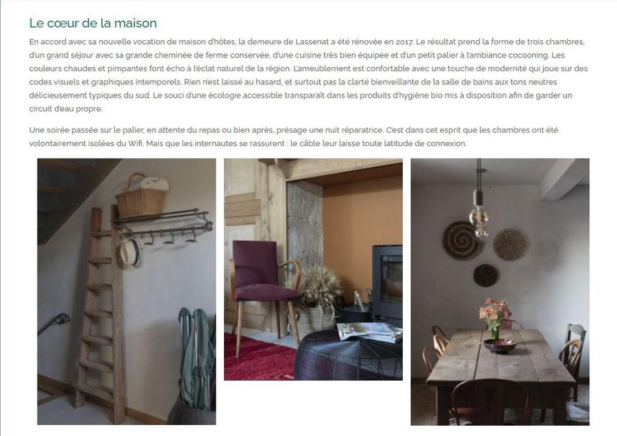 En accord avec sa nouvelle vocation de maison d'hôtes, la demeure de Lassenat a été rénovée en 2017. Le résultat prend la forme de trois chambres, d'un grand séjour avec sa grande cheminée de ferme conservée, et d'une cuisine très bien équipée.