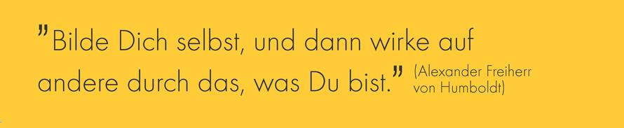 NLZ Nachwuchsleistungszentrum Deutsche Vermögensberatung, bilde Dich selbst, und dann wirke auf andere durch das, was Du bist. (Alexander Freiherr von Humboldt)