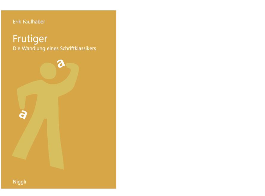 Frutiger – Die Wandlung eines Schriftklassikers