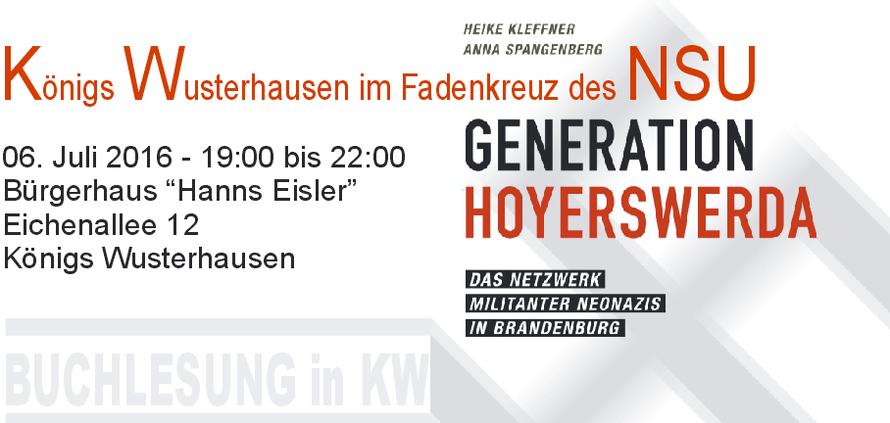 """06.07.2016 - Königs Wusterhausen: Buchlesung """"Generation Hoyerswerda""""- Königs Wusterhausen im Fadenkreuz des NSU"""