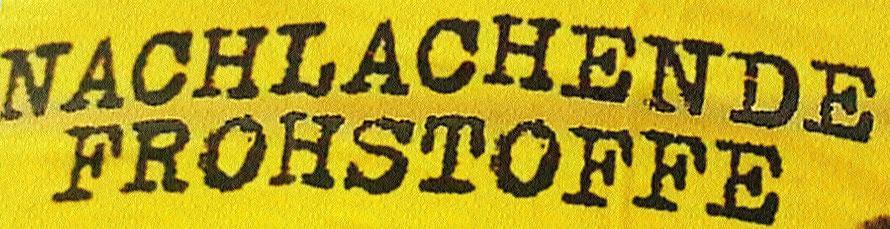 Dieser Slogan stammt aus einem Comedyprogramm-Plakat von Willy Astor.