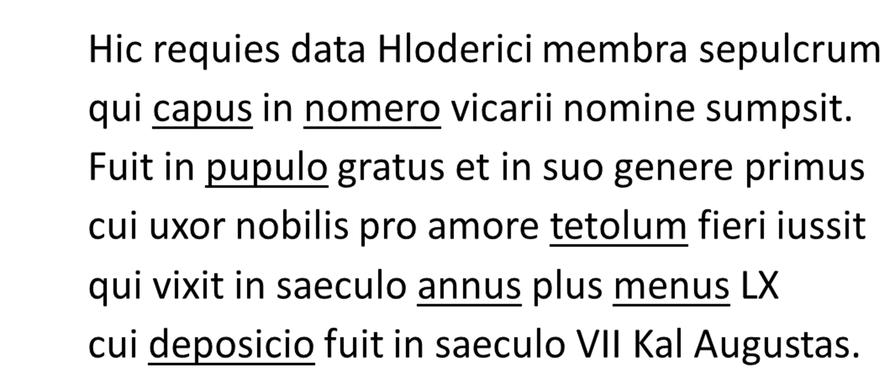 Umschrift der Grabinschrift des stellvertretenden Grafen Hloderic (501 - 701 n. Chr./Trier/Quelle: Folie Willms)