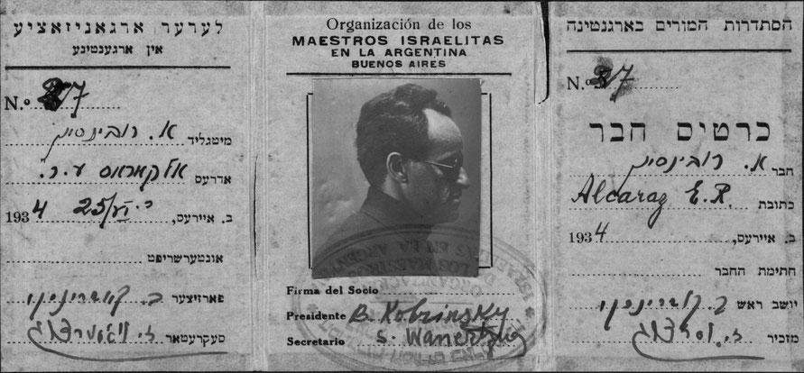 Familia Rubinson, 1934, Carnet De Afiliado a La Organización de Maestros Hebreos de Uriel Rubinson | Rubinson family, 1934, Uriel Rubinson's Hebrew Teachers' Organization membership card.